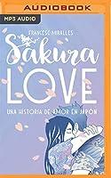 Sakura Love: Una historia de amor en Japón