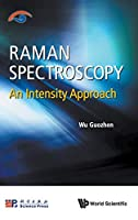 Raman Spectroscopy: An Intensity Approach