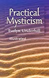 Practical Mysticism Illustrated (English Edition)