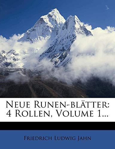 Neue Runen-Blatter: 4 Rollen, Volume 1...