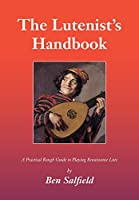 The Lutenist's Handbook