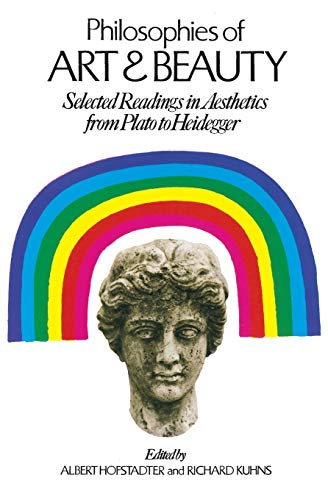 Philosophies of Art and Beauty: Selected Readings in Aesthetics from Plato to Heidegger