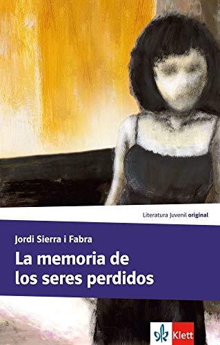 La memoria de los seres perdidos: Lektüre (Literatura juvenil)