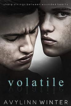 Volatile by [Avylinn Winter]