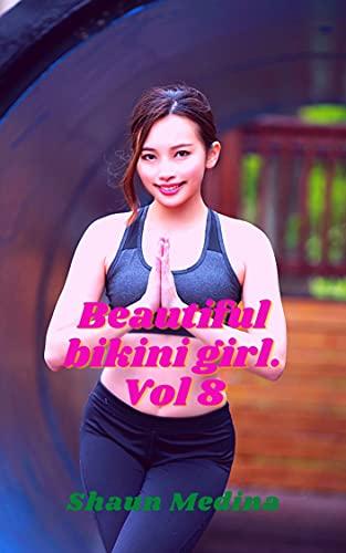 Beautiful bikini girl. Vol 8 (English Edition)