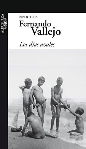 Los días azules (Spanish Edition)