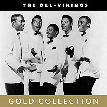 The Del-Vikings - Gold Collection