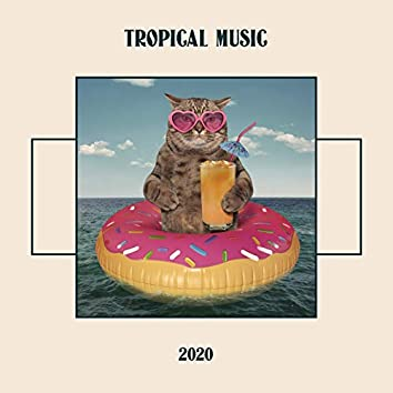 Tropical Music 2020