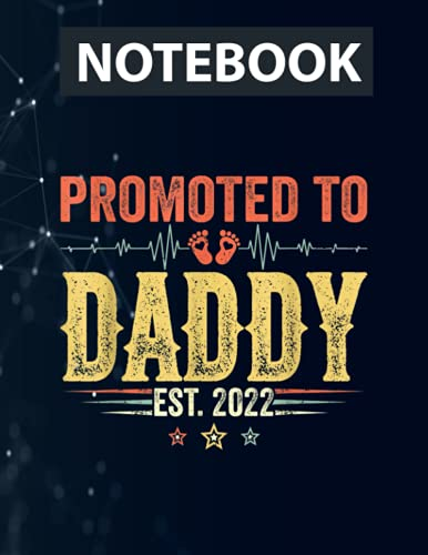 Promoted To Daddy Est 2022 Outfit New Daddy Father's Day Ruled Notebook - Back Pocket, Strong Twin-Wire Binding with Premium Paper, Perfect for School, Home & Office