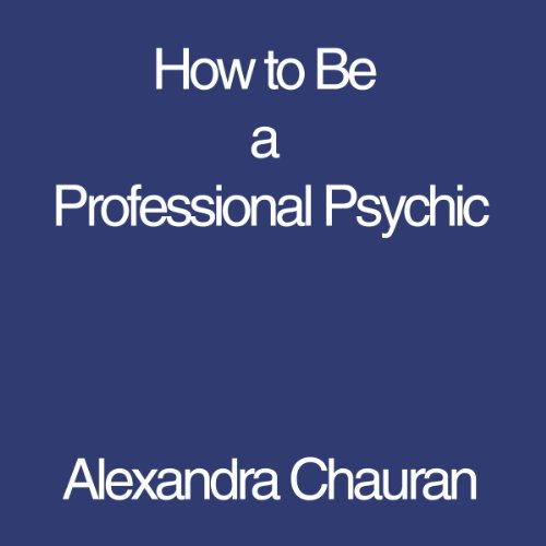 How to Be a Professional Psychic audiobook cover art
