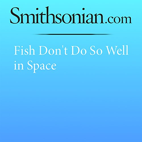 Fish Don't Do So Well in Space audiobook cover art
