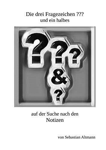 Die drei Fragezeichen ??? und ein halbes auf der Suche nach den Notizen (German Edition)