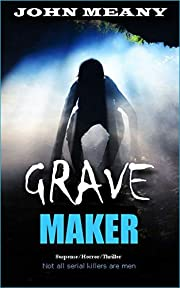 Grave Maker : Suspense/Horror/Thriller