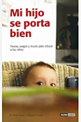 Mi hijo se porta bien/ My Child Behaves Well Paperback