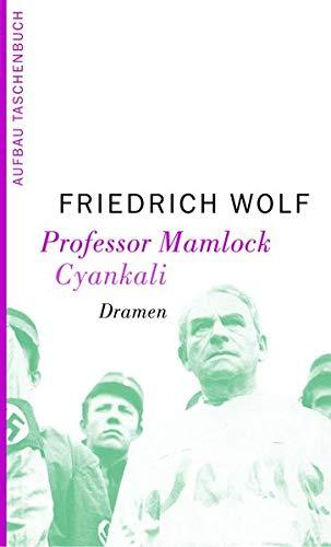 Professor Mamlock. Cyankali: Dramen