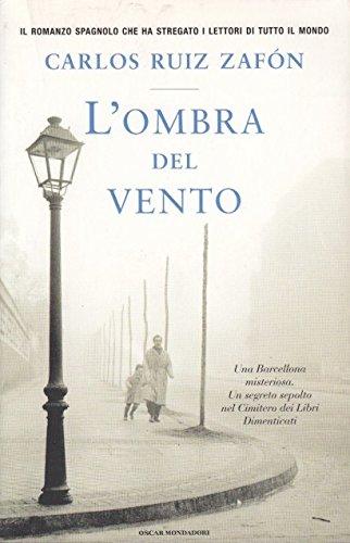 L- L'OMBRA DEL VENTO- CARLOS RUIZ ZAFON- MONDADORI-- 1a ED.- 2006- B- ZCS538