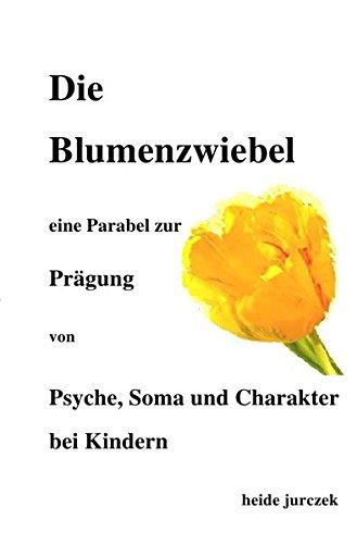 Die Blumenzwiebel -