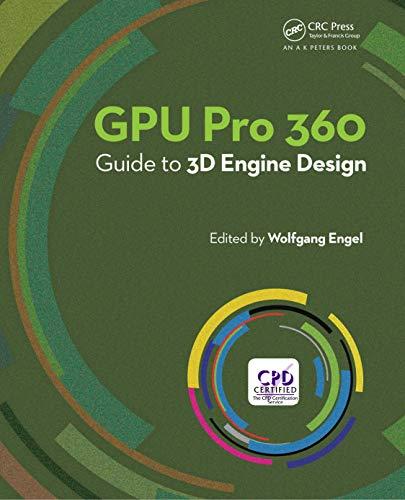 GPU Pro 360 Guide to 3D Engine Design (English Edition)