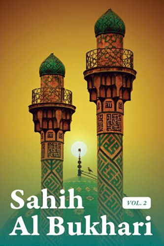 Sahih Al Bukhari Hadith Volume 2 of 9 In English Only Translation Book 13 to 26: Paperback (Translated)