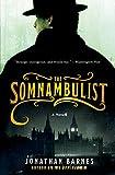 The Somnambulist: A Novel