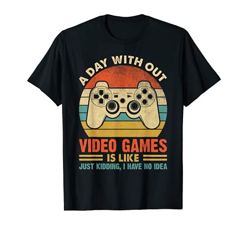 A Day Without Video Games Funny Gaming Video Gamer Gift Mens T-Shirt