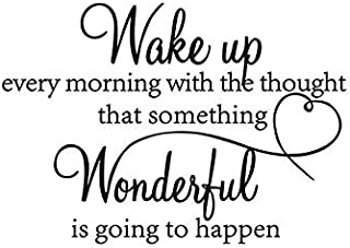 Wake up Every Morning with The Thought That Something Wonderful is Going to Happen Vinyl Wall Decals Sayings Art Lettering...