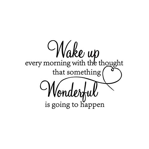 AWSN Wake up Every Morning with The Thought That Something Wonderful is Going to Happen Vinyl Wall Decals Sayings Art Lettering Wall Stickers for Bedroom Living Room Inspirational Wall Decals