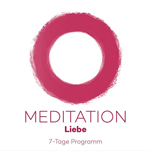 7-Tage Meditationsprogramm Liebe cover art