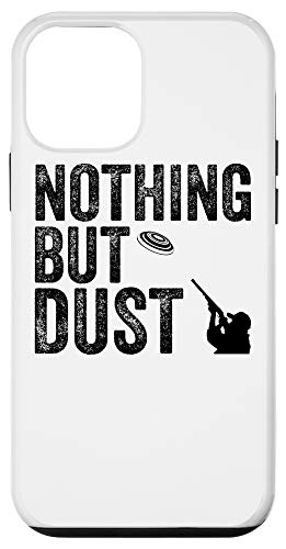 iPhone 12 mini Funny Nothing But Dust Gift   Clay Pigeon Shooting Men Women Case