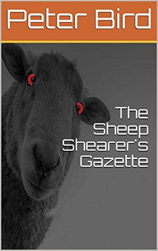 The Sheep Shearer's Gazette: A sheep called Pep