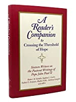 A Reader's Companion to Crossing the Threshold of Hope
