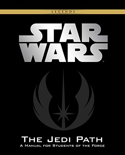 The Jedi Path: A Manual for Students of the Force [Vault Edition] (Star Wars)