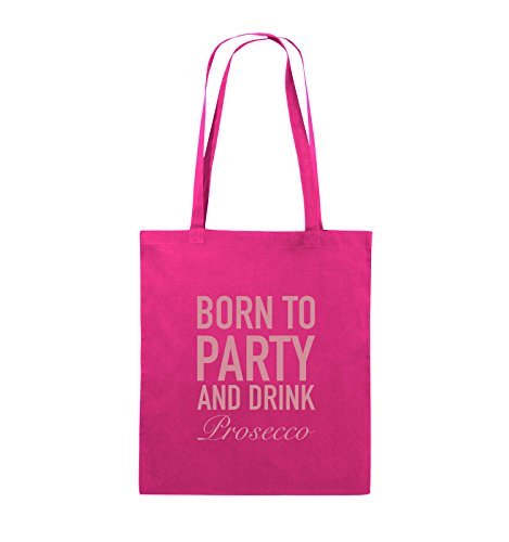 Comedy Bags - Born to Party - Prosecco - Jutebeutel - Lange Henkel - 38x42cm - Farbe: Pink/Rosa