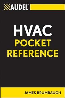 Audel HVAC Pocket Reference (Audel Technical Trades Series Book 38) by [James E. Brumbaugh]