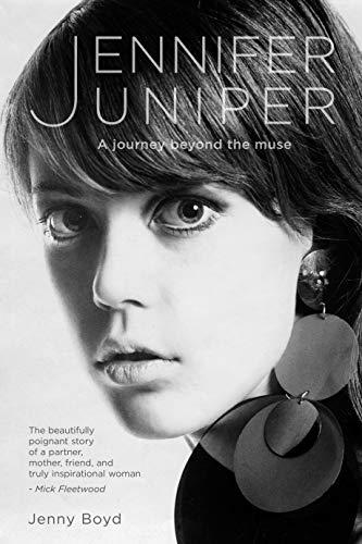 Jennifer Juniper: A Journey Beyond the Muse by [Jenny Boyd]