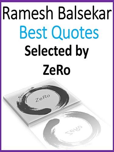 RAMESH BALSEKAR - BEST QUOTES, Selected by ZeRo by [Zewale Rovesta]