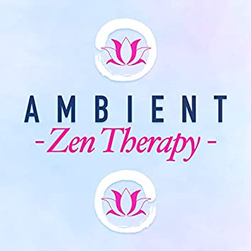 Ambient Zen Therapy