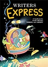 Writers Express: A Handbook for Young Writers, Thinkers, and Learners (Write Source 2000 Revision) 2 Student Edition by GR...