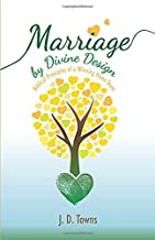 Marriage by Divine Design: Biblical Principles of a Winning Home Team
