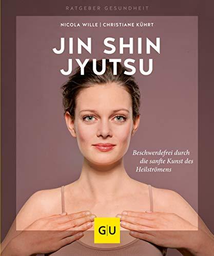 Jin Shin Jyutsu: Beschwerdefrei durch die sanfte Kunst des Heilströmens (GU Ratgeber Gesundheit)