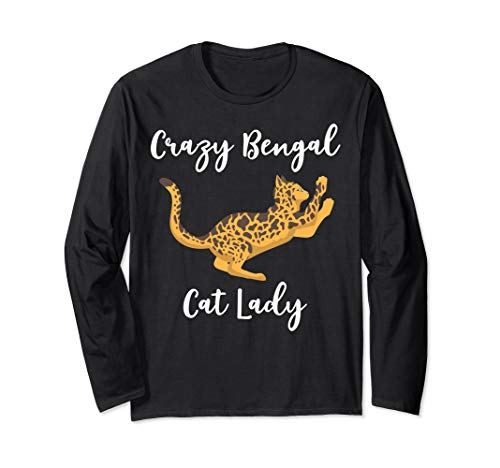 Bengal Cat Merch - Funny Cute Gifts For Bengal Cat Lovers Long Sleeve T-Shirt