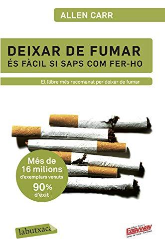 Deixar de fumar és fàcil si saps com fer-ho (LABUTXACA)