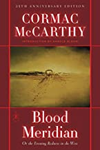 Blood Meridian: Or the Evening Redness in the West (Modern Library (Hardcover))