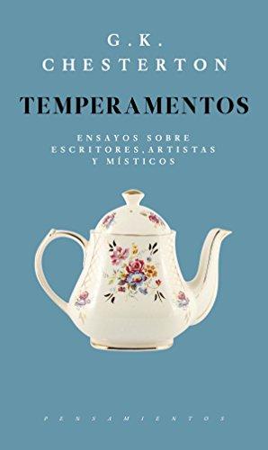Temperamentos: Ensayos sobre escritores, artistas y místicos (Pensamientos)