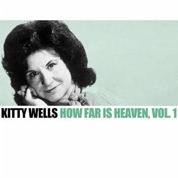 How Far Is Heaven, Vol. 1