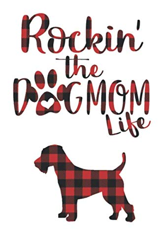 Rockin' the Dog Mom life Buffalo plaid Welsh terrier Dog Notebook: Great gift for Mom, Welsh terrier journal, Dogs Notebook Gift, Welsh terrier ... 110 Pages, 6x9, Soft Cover, Matte Finish