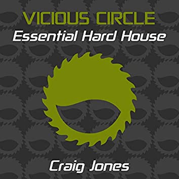 Essential Hard House, Vol. 17 (Mixed by Craig Jones)