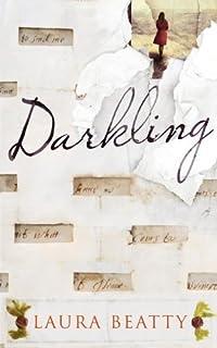Darkling by Laura Beatty (2014-05-22)