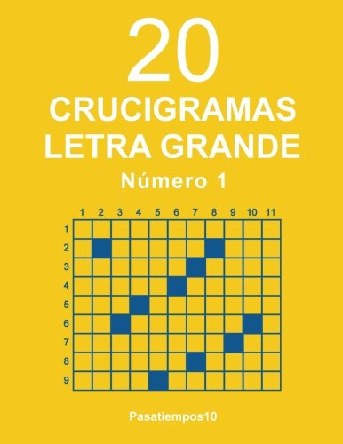 20 Crucigramas Letra Grande - N. 1: Volume 1