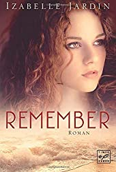 """Remember """"Remember"""" von Izabelle Jardin..."""